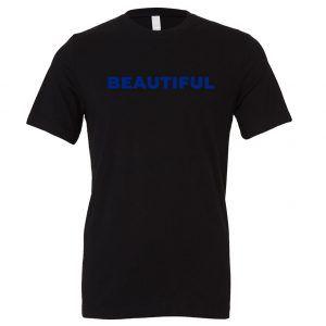 Beautiful | Black_Blue T-Shirt Motivational T-Shirt | EntreVisionU