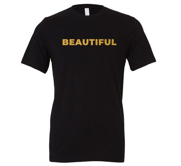 Beautiful | Black_Gold T-ShirtBeautiful | Black_Blue T-Shirt Motivational T-Shirt | EntreVisionU