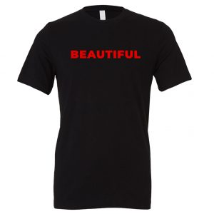 Beautiful | Black_Red T-Shirt Motivational T-Shirt | EntreVisionU