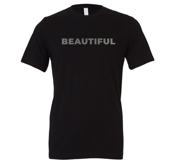 Beautiful | Black_Silver Motivational T-Shirt | EntreVisionU