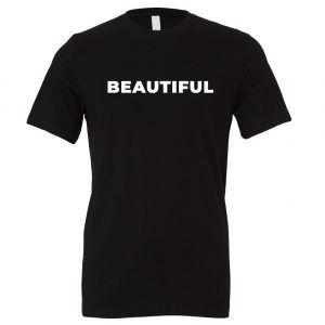 Beautiful - Black_White Motivational T-Shirt | EntreVisionU