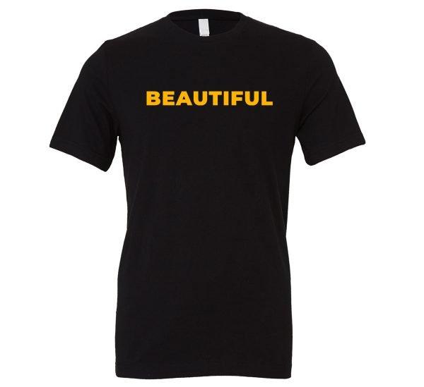 Beautiful | Black_Yellow T-Shirt Motivational T-Shirt | EntreVisionU