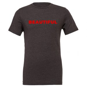 Beautiful | Dark-Gray_Red Motivational T-Shirt | EntreVisionU