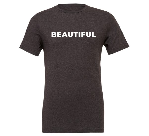 Beautiful - Dark-Gray_White Motivational T-Shirt | EntreVisionU