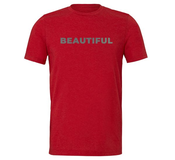 Beautiful - Red_Silver Motivational T-Shirt | EntreVisionU