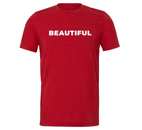 Beautiful - Red_White Motivational T-Shirt | EntreVisionU
