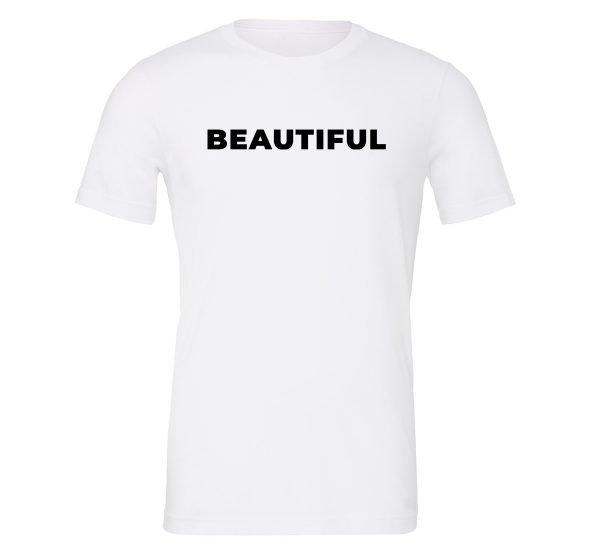 Beautiful - White_Black Motivational T-Shirt | EntreVisionU