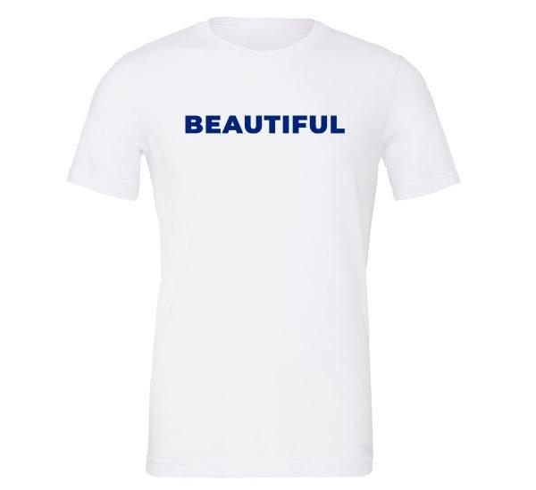 Beautiful | White_Blue Motivational T-Shirt | EntreVisionU