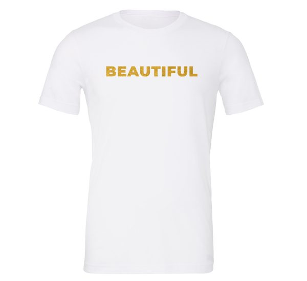 Beautiful | White_Gold Motivational T-Shirt | EntreVisionU