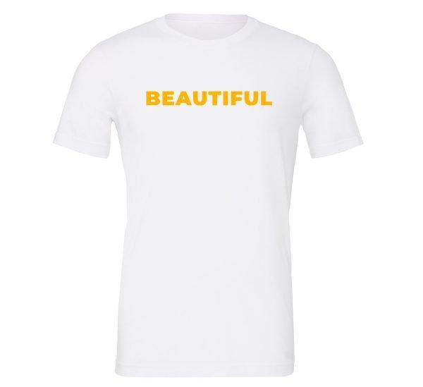 Beautiful - White_Yellow Motivational T-Shirt | EntreVisionU