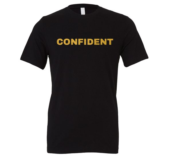 Confident - Black-Gold Motivational T-Shirt | EntreVisionU
