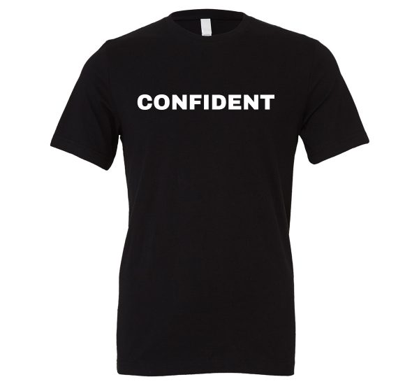 Confident - Black-White Motivational T-Shirt | EntreVisionU