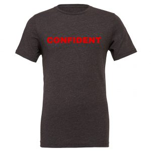 Confident - Dark_Gray-Red Motivational T-Shirt | EntreVisionU