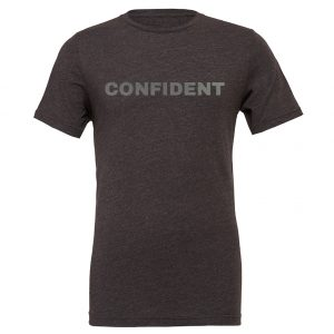 Confident - Dark_Gray-Silver Motivational T-Shirt | EntreVisionU
