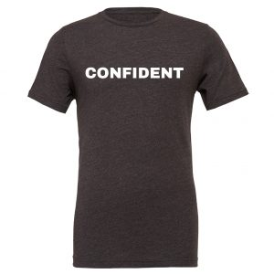 Confident - Dark_Gray-White Motivational T-Shirt | EntreVisionU