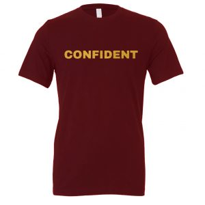 Confident - Maroon-Gold Motivational T-Shirt | EntreVisionU
