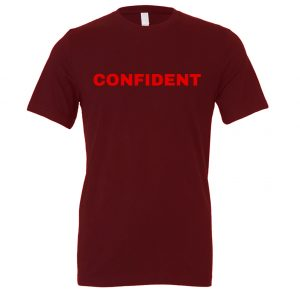 Confident - Maroon-Red Motivational T-Shirt | EntreVisionU