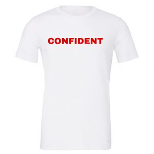 Confident - White-Red Motivational T-Shirt | EntreVisionU
