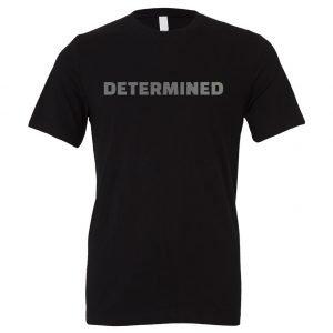 Determined | Black-Silver Motivational T-Shirt | EntreVisionU