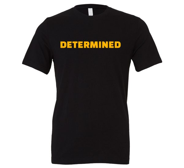 Determined - Black-Yellow Motivational T-Shirt | EntreVisionU