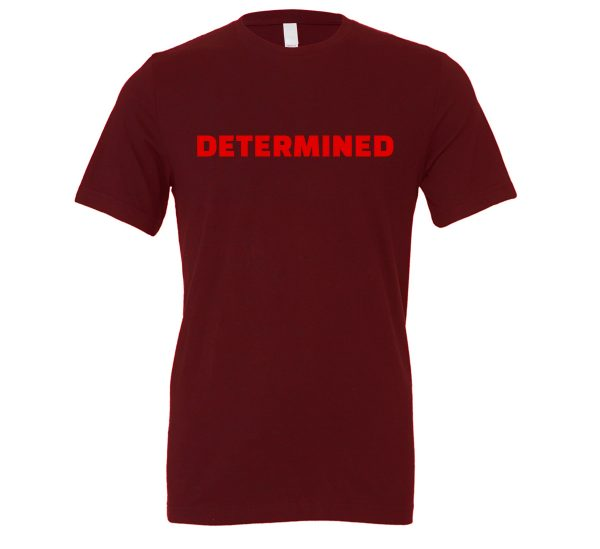 Determined - Maroon-Red Motivational T-Shirt | EntreVisionU
