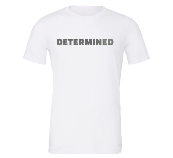 Determined - White-Silver Motivational T-Shirt | EntreVisionU