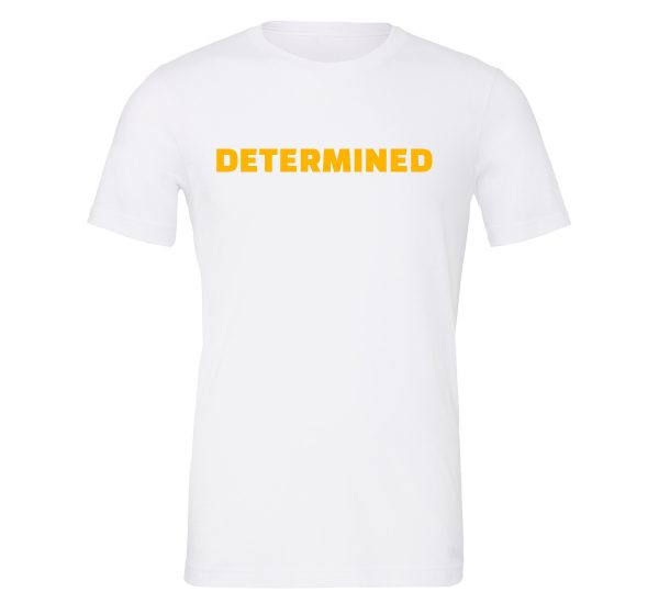 Determined - White-Yellow Motivational T-Shirt | EntreVisionU