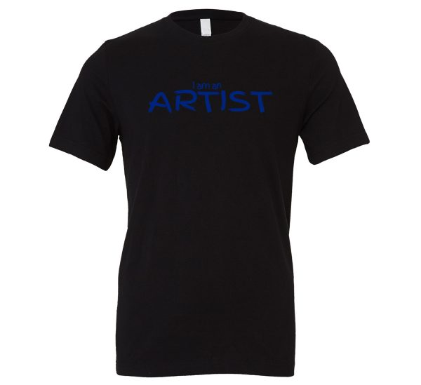 I am an Artist - Black_Blue Motivational T-Shirt   EntreVisionU