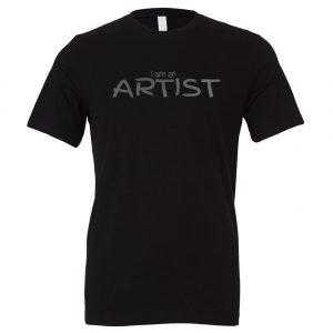 I am an Artist - Black_Silver Motivational T-Shirt   EntreVisionU