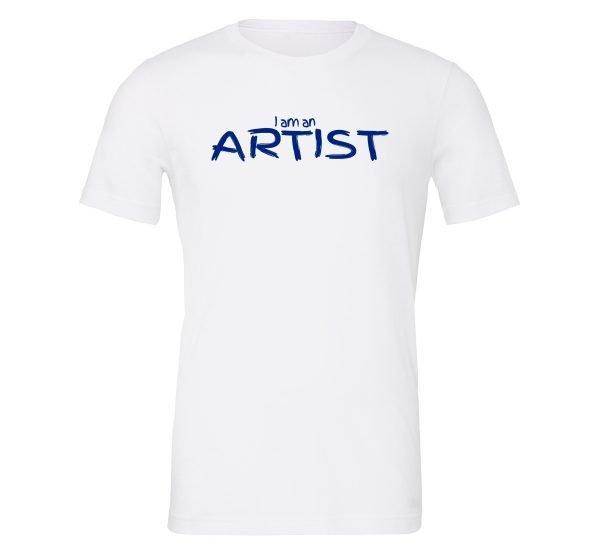 I am an Artist - White_Blue Motivational T-Shirt   EntreVisionU