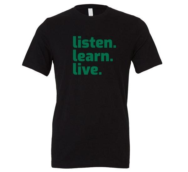 Listen Learn Live - Black-Green Motivational T-Shirt   EntreVisionU