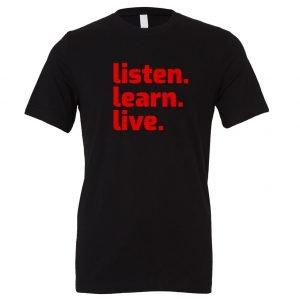 Listen Learn Live - Black-Red Motivational T-Shirt   EntreVisionU