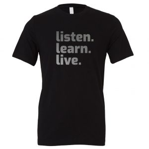 Listen Learn Live - Black-Silver Motivational T-Shirt   EntreVisionU