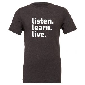 Listen Learn Live - Dark_Gray-White Motivational T-Shirt | EntreVisionU