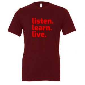 Listen Learn Live - Maroon-Red Motivational T-Shirt   EntreVisionU