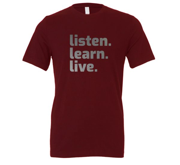 Listen Learn Live - Maroon-Silver Motivational T-Shirt   EntreVisionU