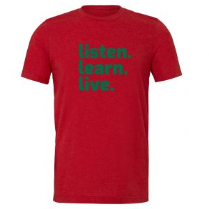 Listen Learn Live - Red-Green Motivational T-Shirt   EntreVisionU