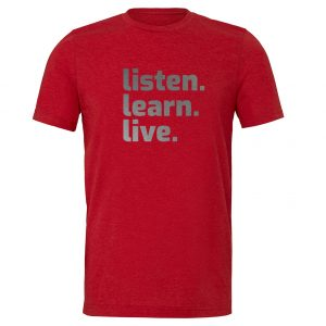 Listen Learn Live   Red-Silver Motivational T-Shirt   EntreVisionU