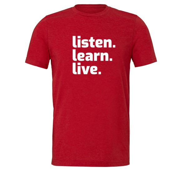 Listen Learn Live - Red-White Motivational T-Shirt   EntreVisionU