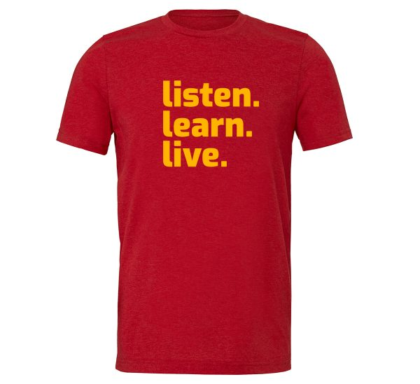 Listen Learn Live - Red-Yellow Motivational T-Shirt   EntreVisionU