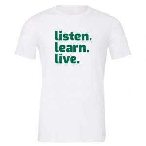 Listen Learn Live T-Shirt Front EntreVisionU