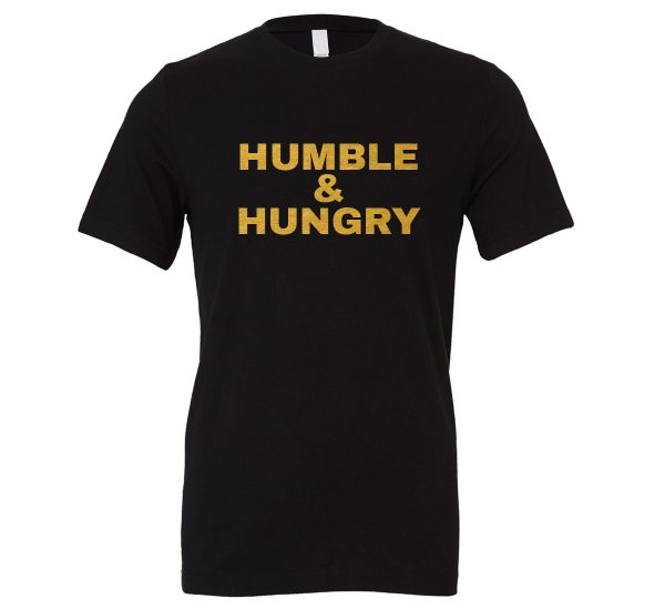 Humble and Hungry - Black-Gold Motivational T-Shirt | EntreVisionU
