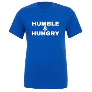 Humble and Hungry - Blue-White Motivational T-Shirt | EntreVisionU