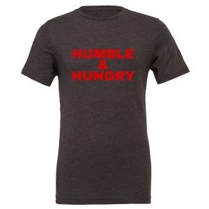 Humble and Hungry - Dark_Gray-Red Motivational T-Shirt | EntreVisionU
