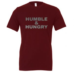 Humble and Hungry - Maroon-Silver Motivational T-Shirt | EntreVisionU