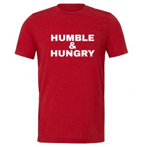 Humble and Hungry - Red-White T-Shirt | EntreVisionU