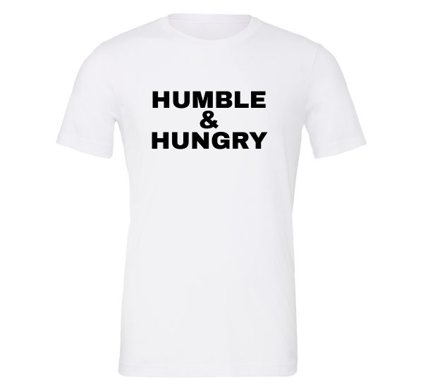Humble and Hungry - White-Black Motivational T-Shirt | EntreVisionU