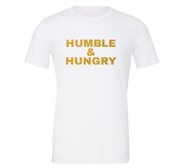 Humble and Hungry - White-Gold Motivational T-Shirt | EntreVisionU
