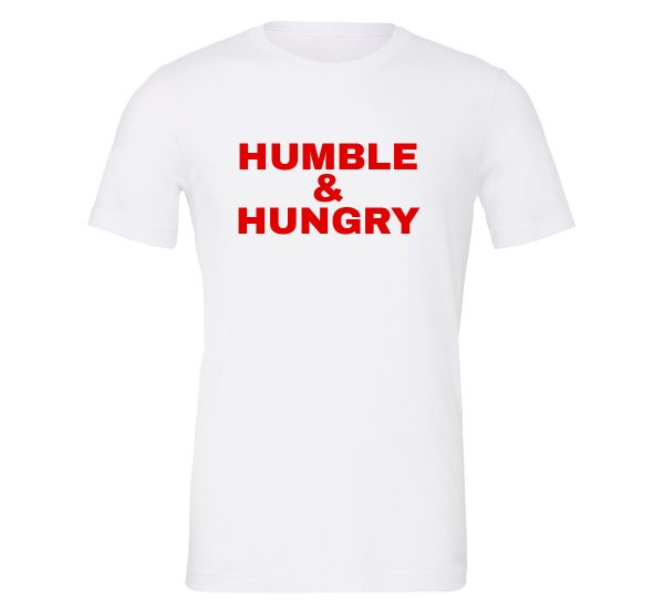 Humble and Hungry - White-Red Motivational T-Shirt | EntreVisionU