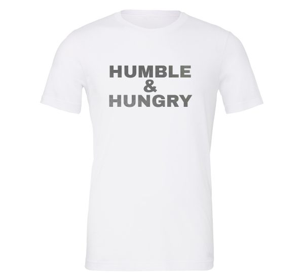 Humble and Hungry - White-Silver Motivational T-Shirt | EntreVisionU